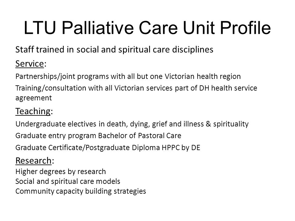 LTU Palliative Care Unit Profile