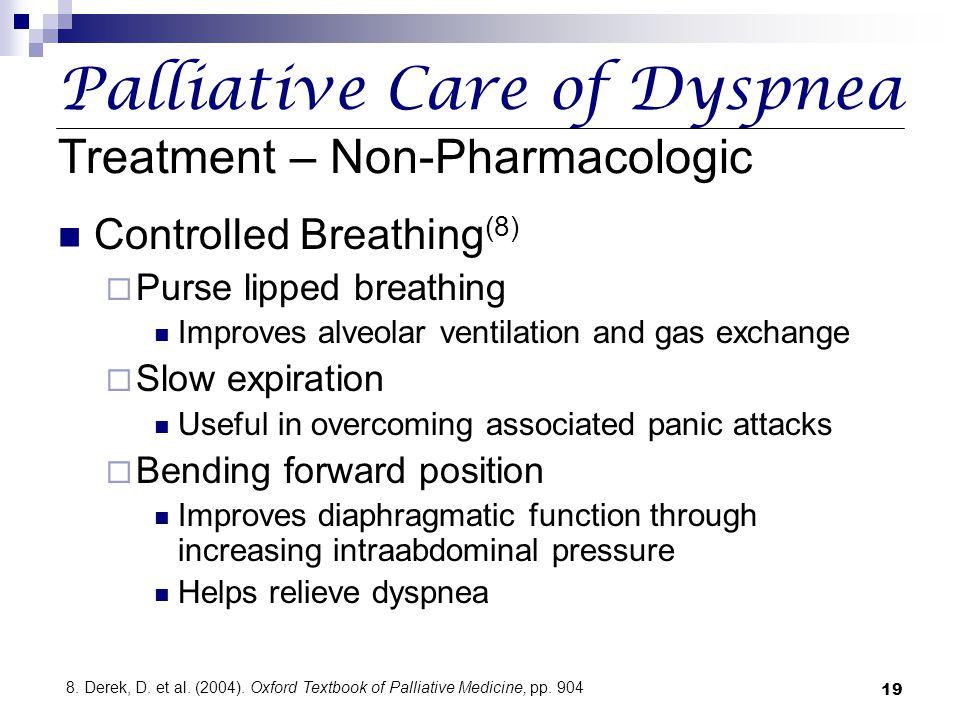 Palliative Care of Dyspnea Treatment – Non-Pharmacologic