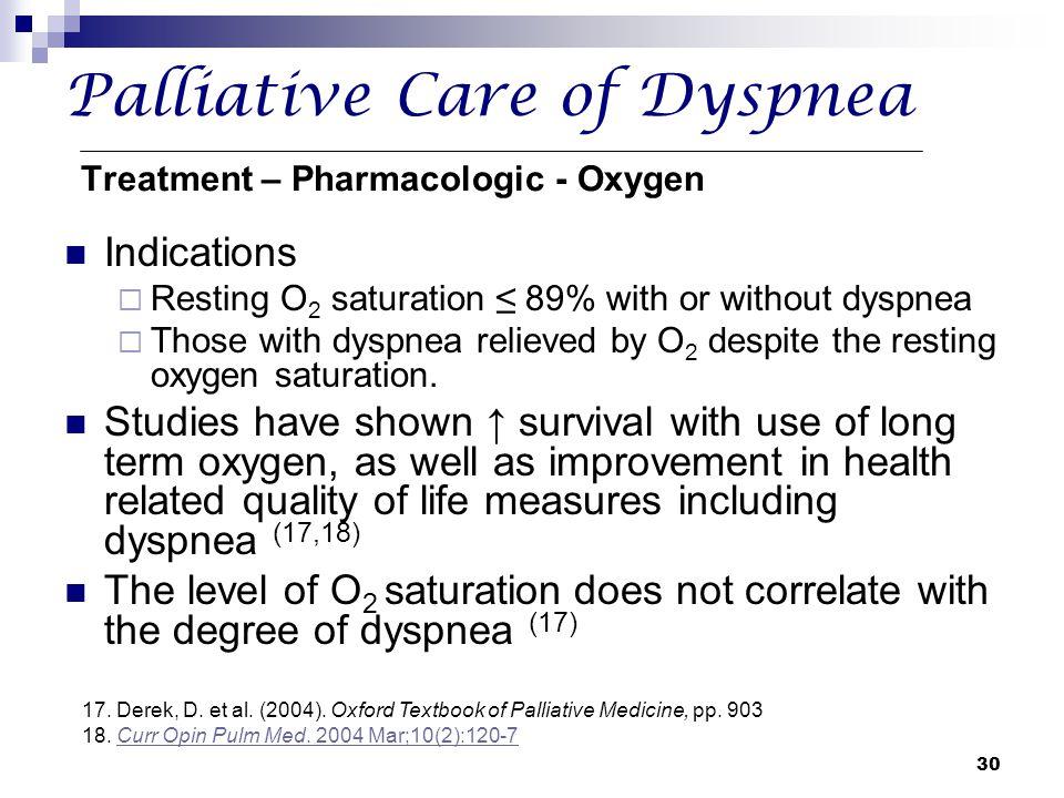 Palliative Care of Dyspnea Treatment – Pharmacologic - Oxygen