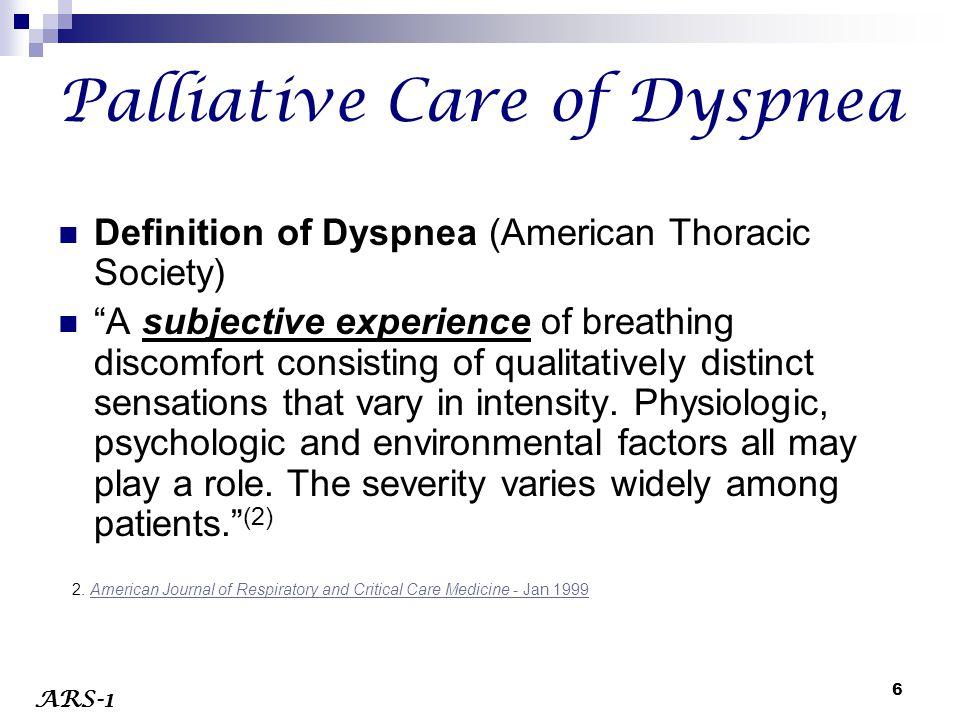 Palliative Care of Dyspnea