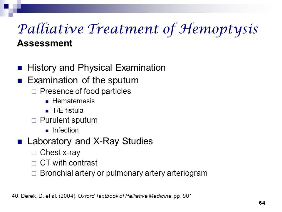 Palliative Treatment of Hemoptysis Assessment