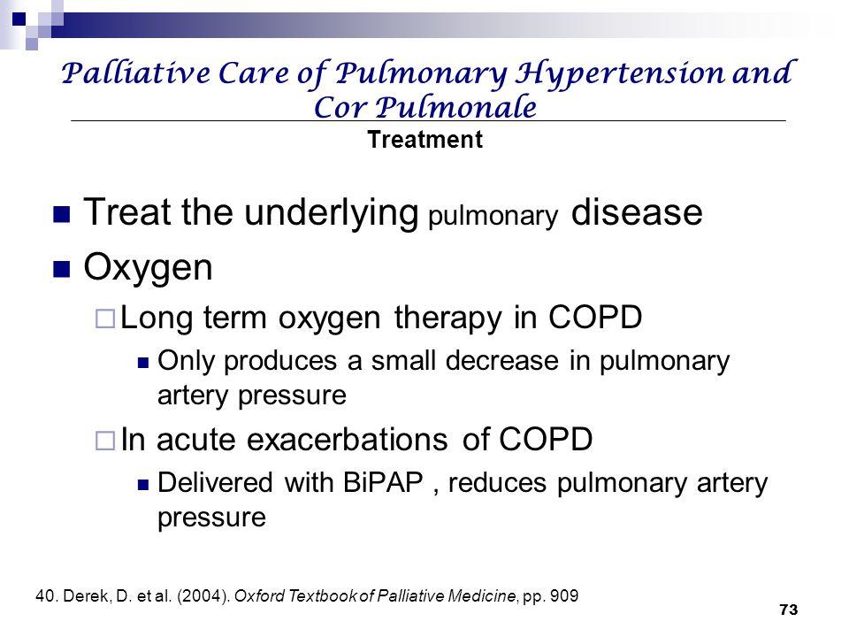 Palliative Care of Pulmonary Hypertension and Cor Pulmonale Treatment