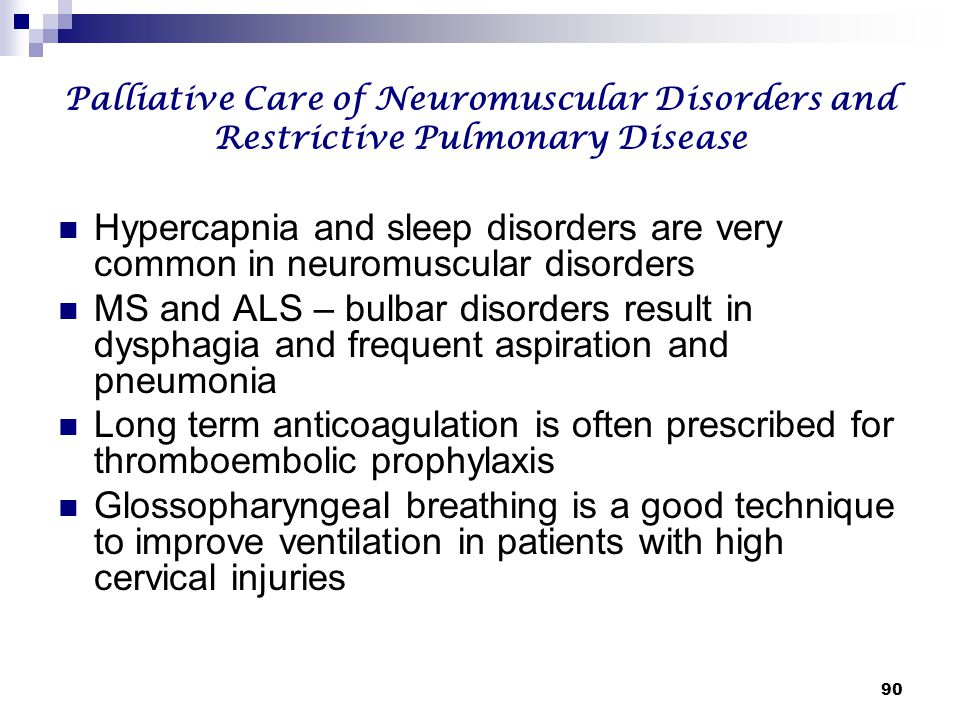 Palliative Care of Neuromuscular Disorders and Restrictive Pulmonary Disease