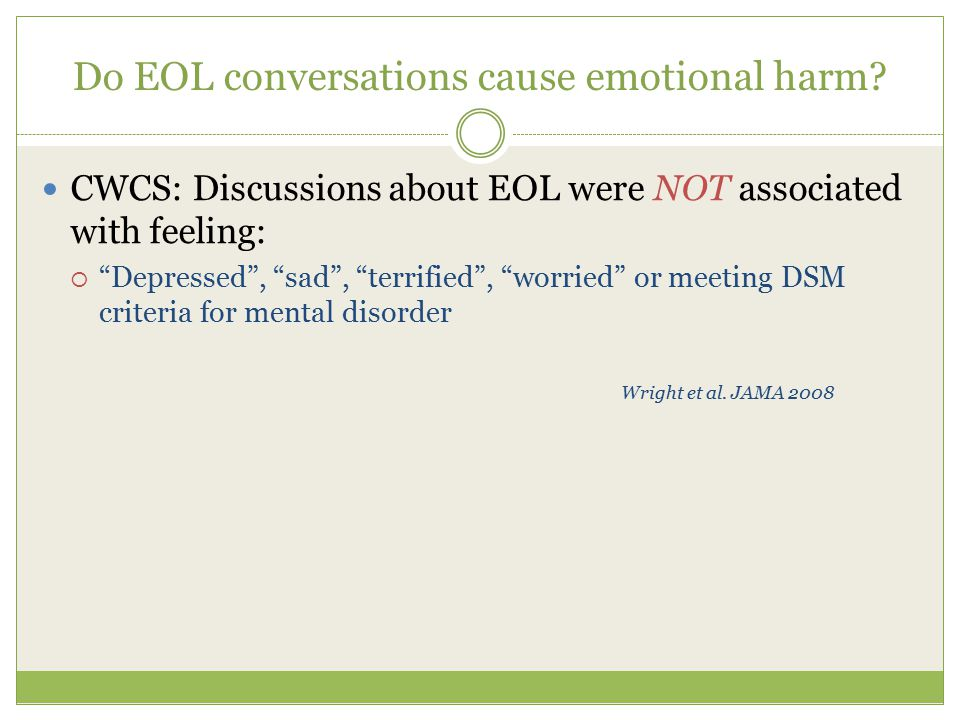 Do EOL conversations cause emotional harm