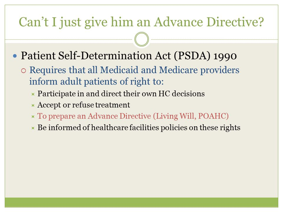 patient self determination Federal patient self-determination act final regulations part 489-provider and suppler agreements the authority citation for part 489 continues to read as follows:.