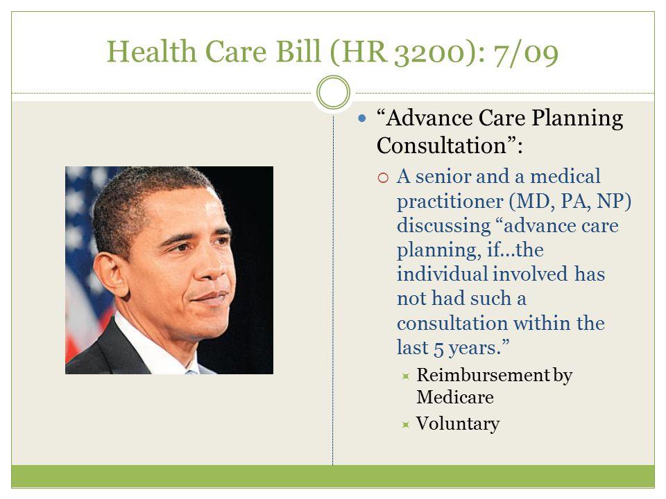 Health Care Bill (HR 3200): 7/09