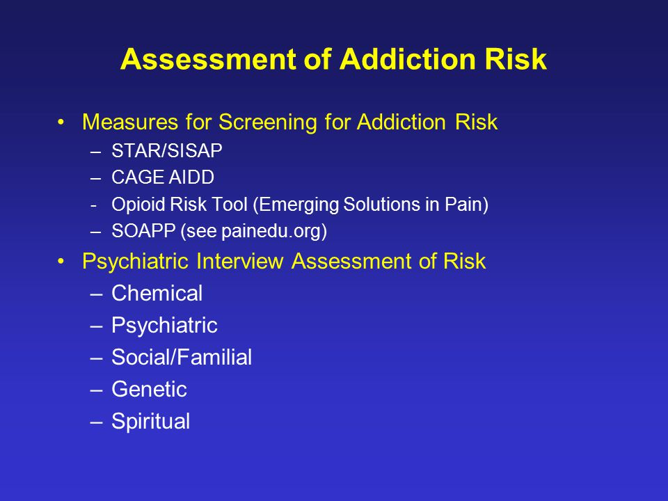 Assessment of Addiction Risk