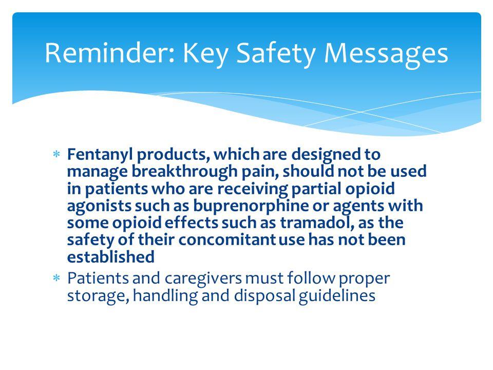 Reminder: Key Safety Messages