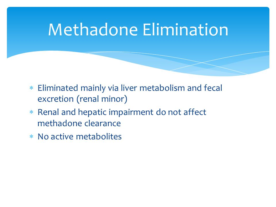 Methadone Elimination