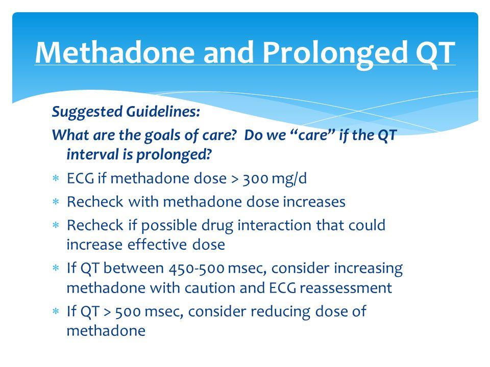 Methadone and Prolonged QT