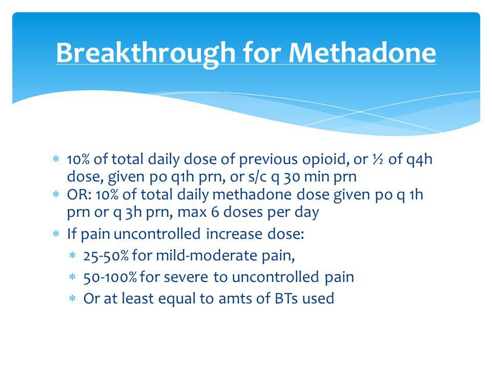 Breakthrough for Methadone