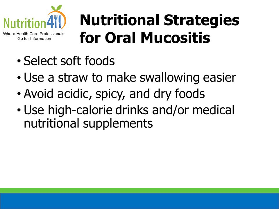 Nutritional Strategies for Oral Mucositis