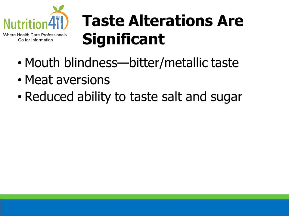 Taste Alterations Are Significant
