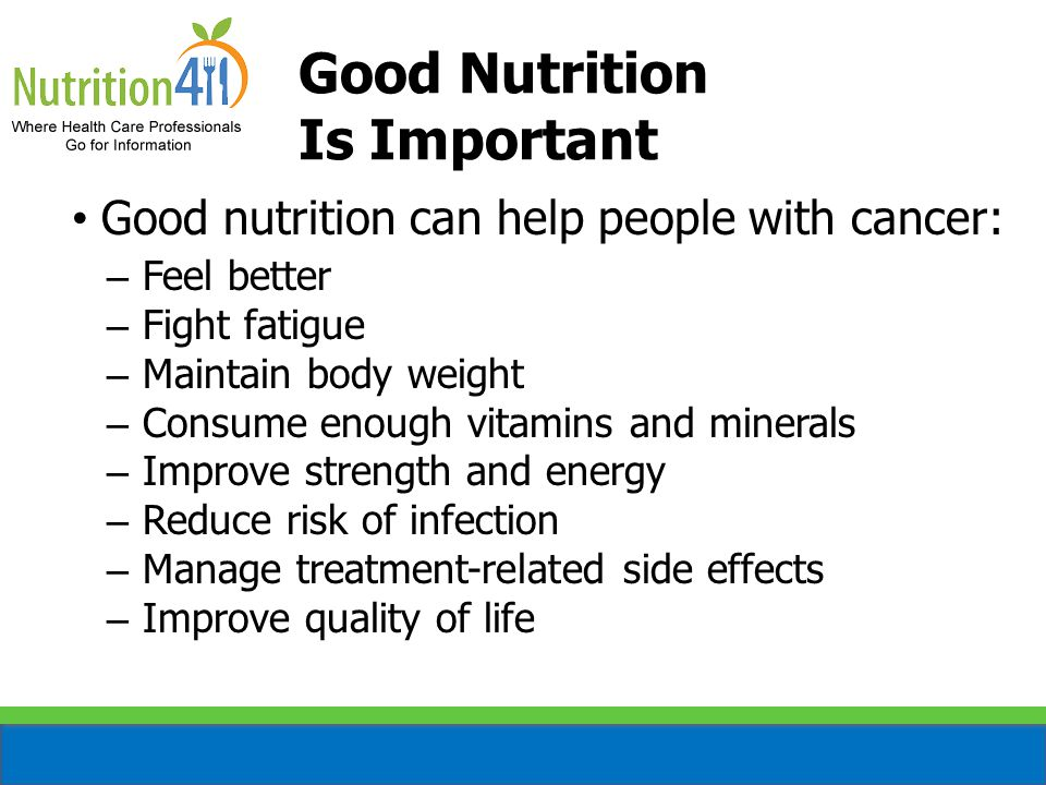Good Nutrition Is Important