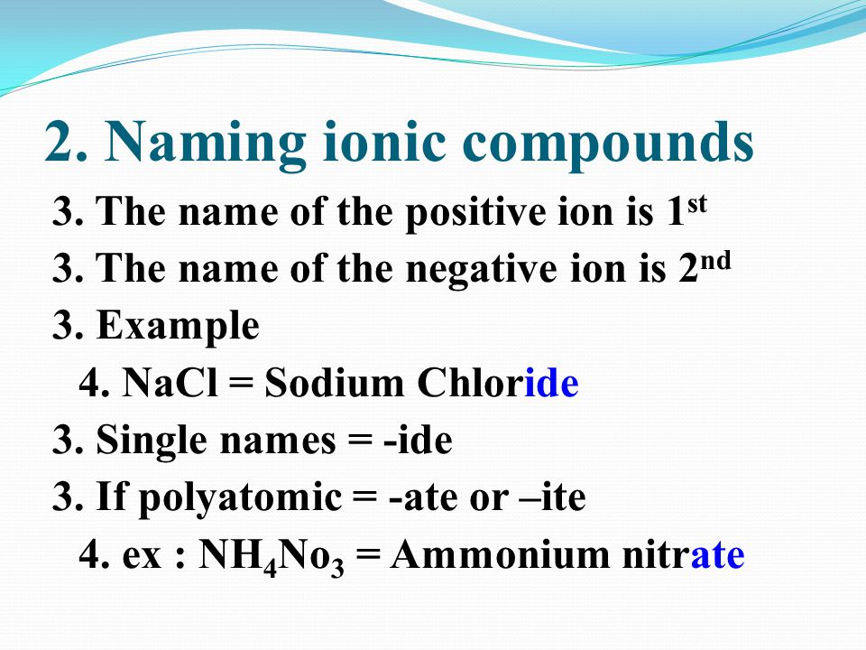 2. Naming ionic compounds