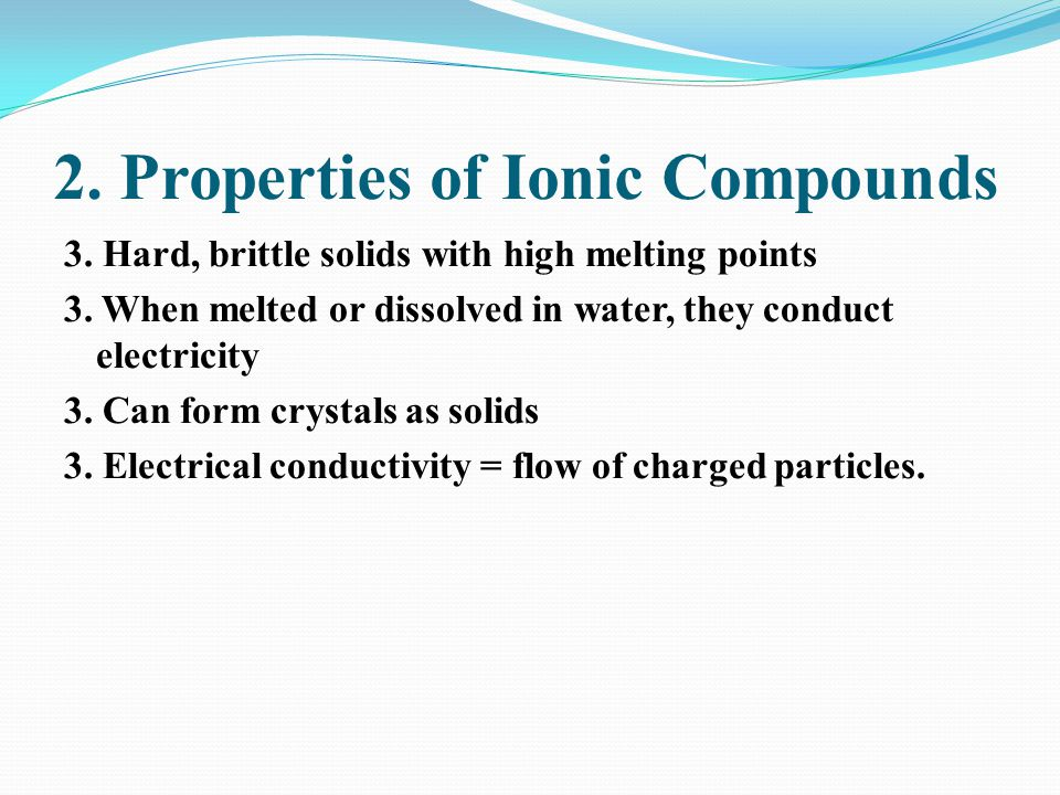 2. Properties of Ionic Compounds