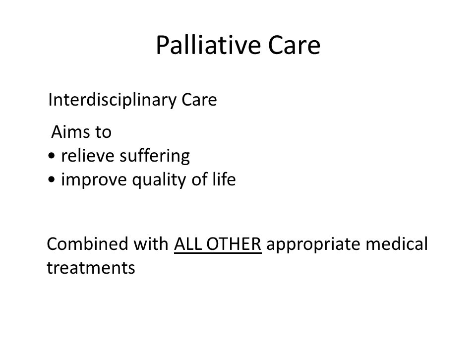 Palliative Care Interdisciplinary Care