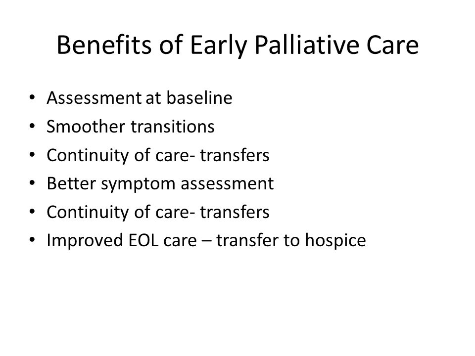 Benefits of Early Palliative Care
