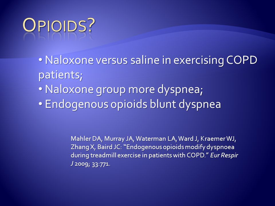 Opioids Naloxone versus saline in exercising COPD patients;