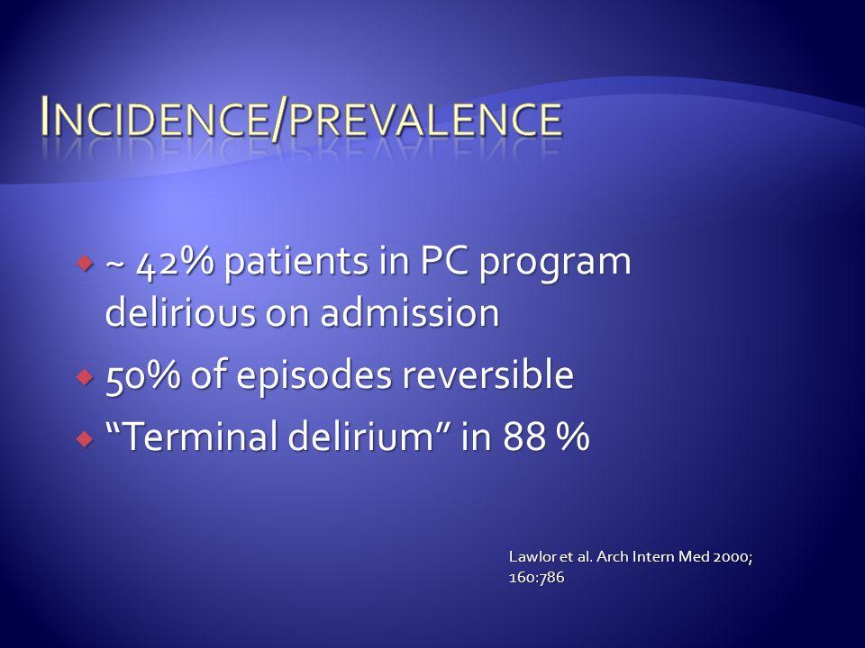 Incidence/prevalence