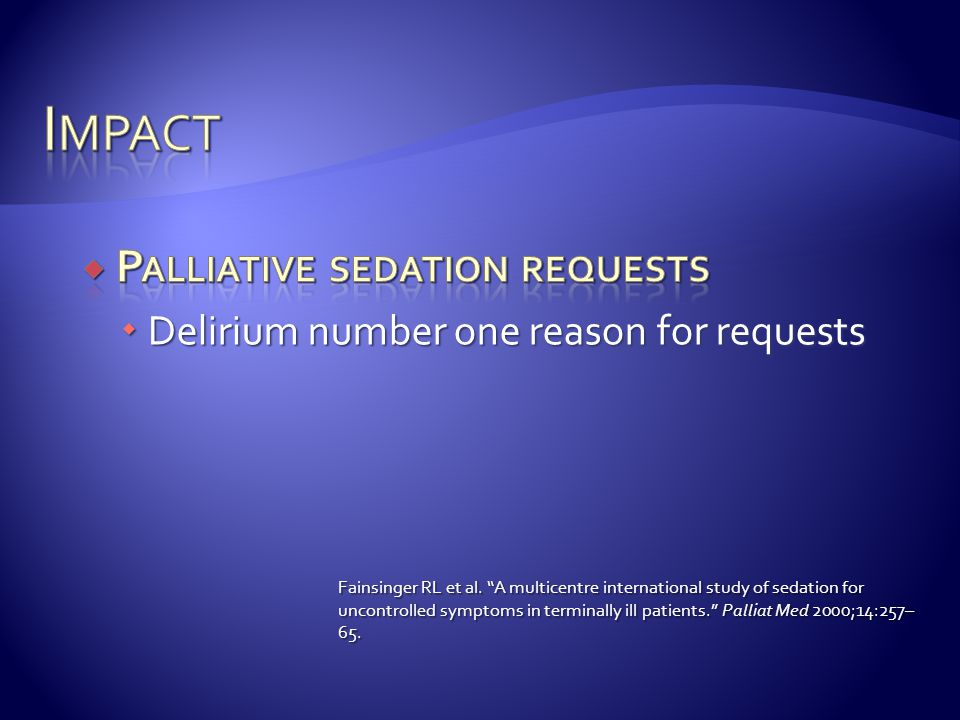 Impact Palliative sedation requests