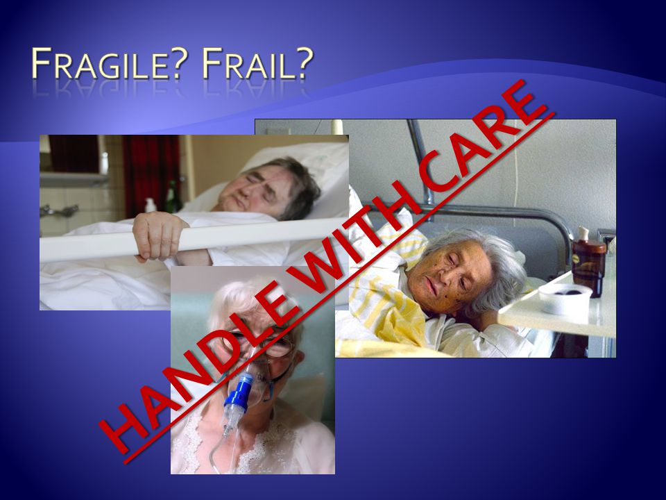 Fragile Frail HANDLE WITH CARE