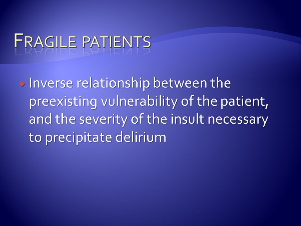 Fragile patients