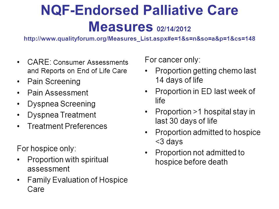 NQF-Endorsed Palliative Care Measures 02/14/2012 http://www