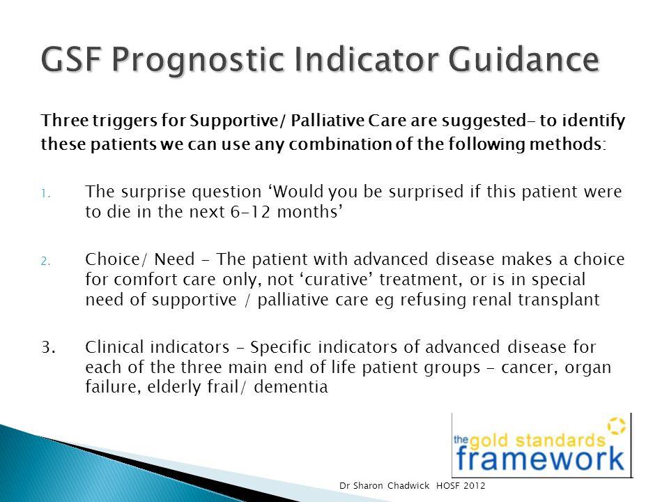 GSF Prognostic Indicator Guidance