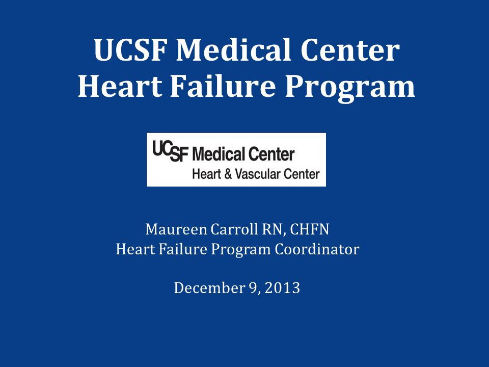 UCSF Medical Center Heart Failure Program
