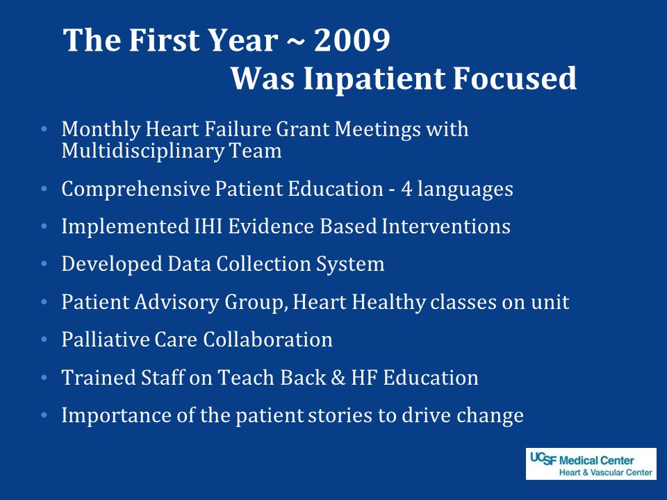 The First Year ~ 2009 Was Inpatient Focused