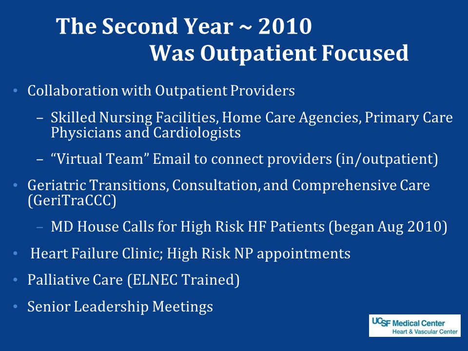 The Second Year ~ 2010 Was Outpatient Focused