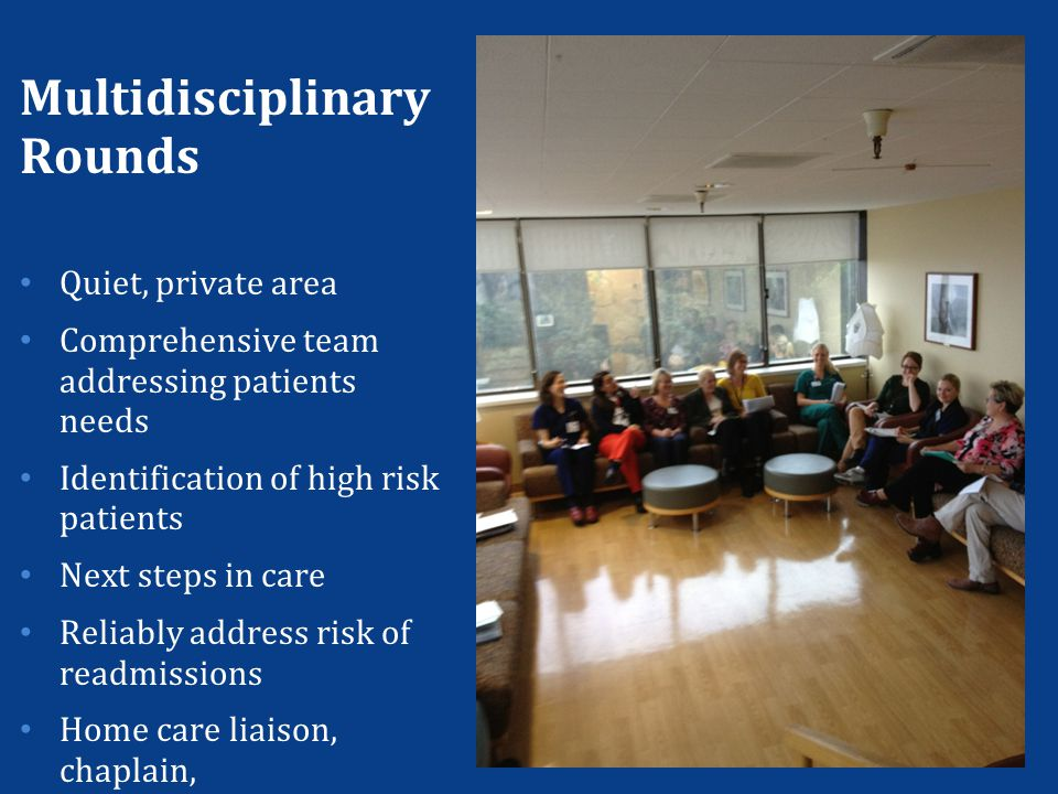 Multidisciplinary Rounds