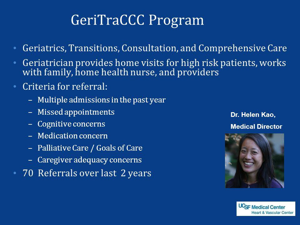 GeriTraCCC Program Geriatrics, Transitions, Consultation, and Comprehensive Care.