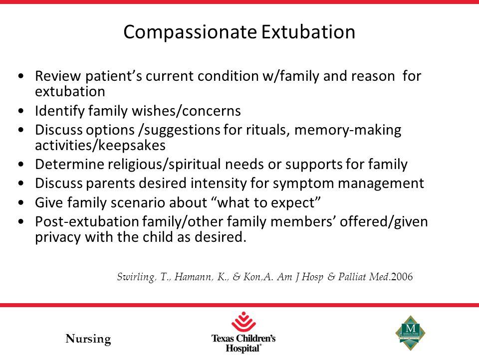 Compassionate Extubation