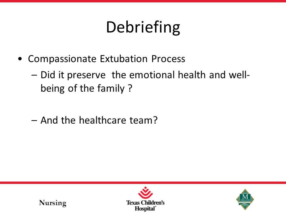 Debriefing Compassionate Extubation Process
