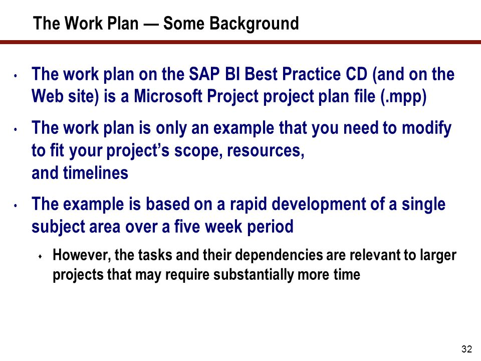 The Work Plan — Some Background (cont.)