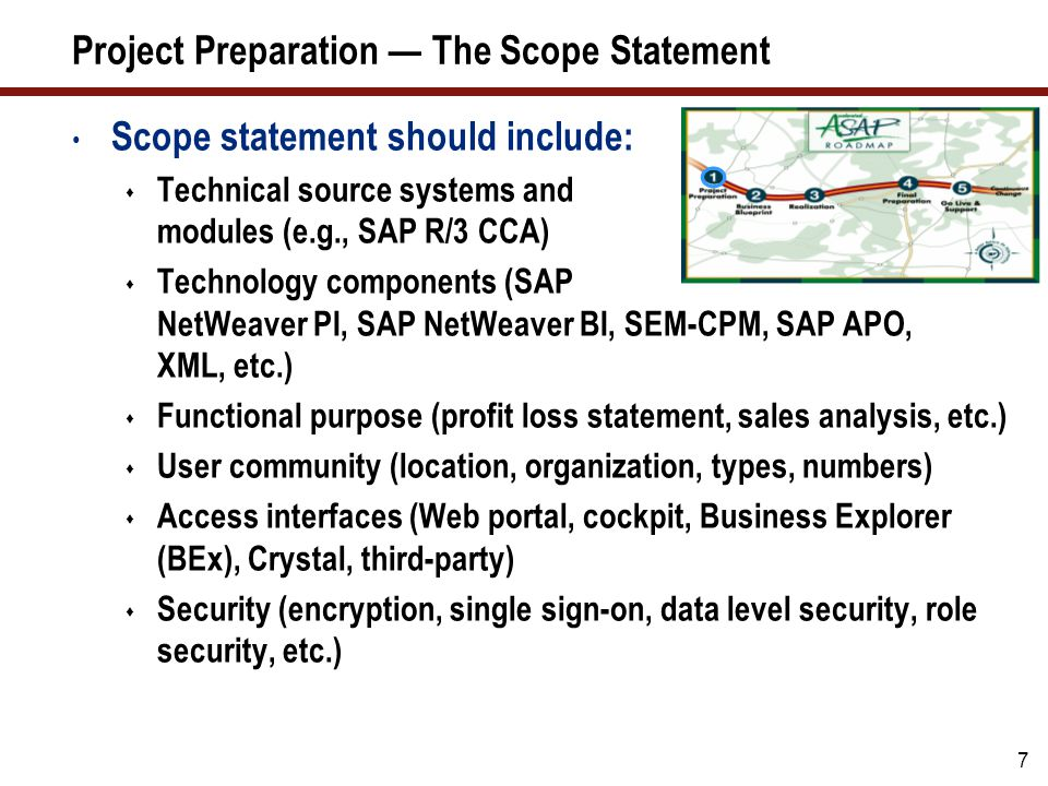 Project Preparation — The Scope Statement (cont.)