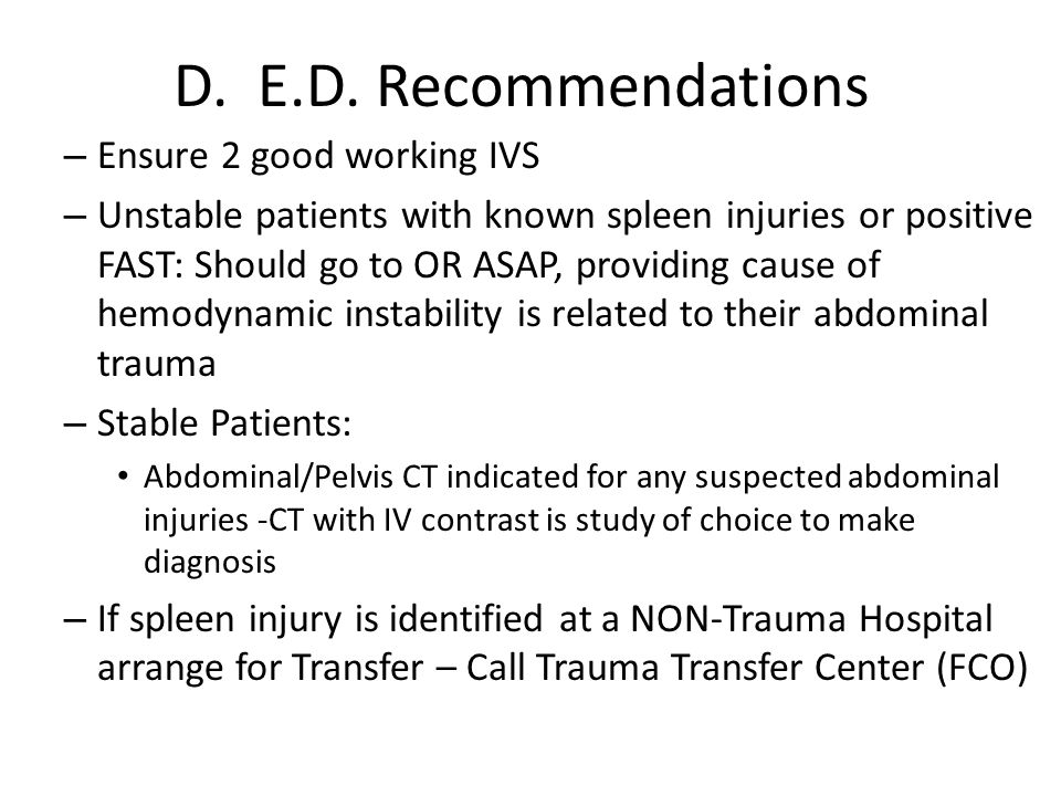 D. E.D. Recommendations Ensure 2 good working IVS