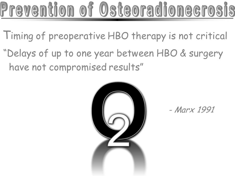 Prevention of Osteoradionecrosis