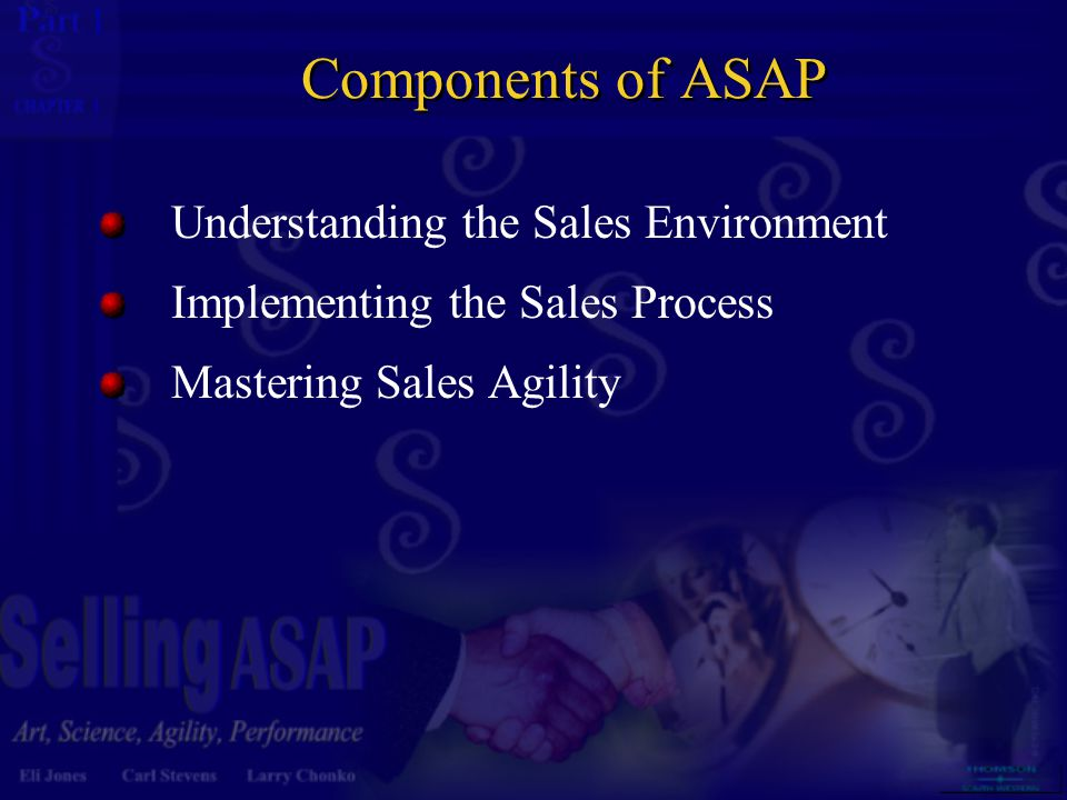 Components of ASAP Understanding the Sales Environment