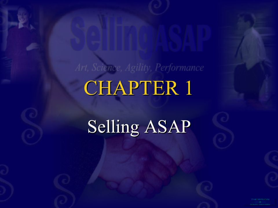 CHAPTER 1 Selling ASAP