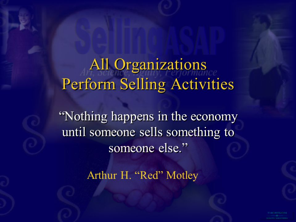 All Organizations Perform Selling Activities