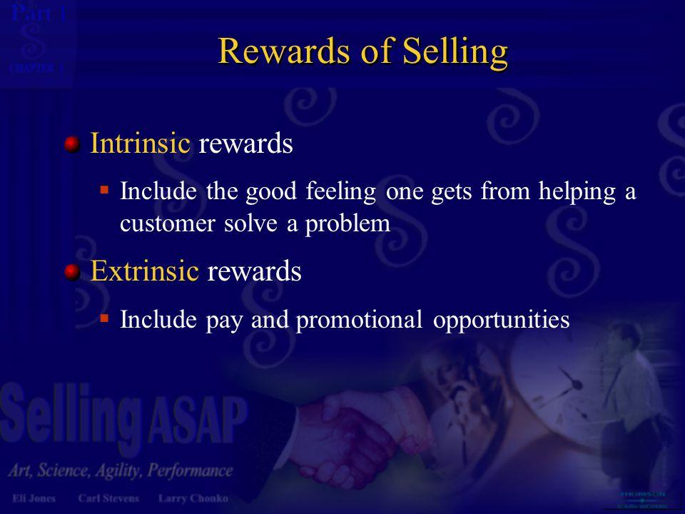 Rewards of Selling Intrinsic rewards Extrinsic rewards