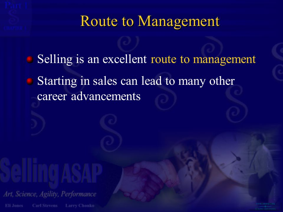 Route to Management Selling is an excellent route to management