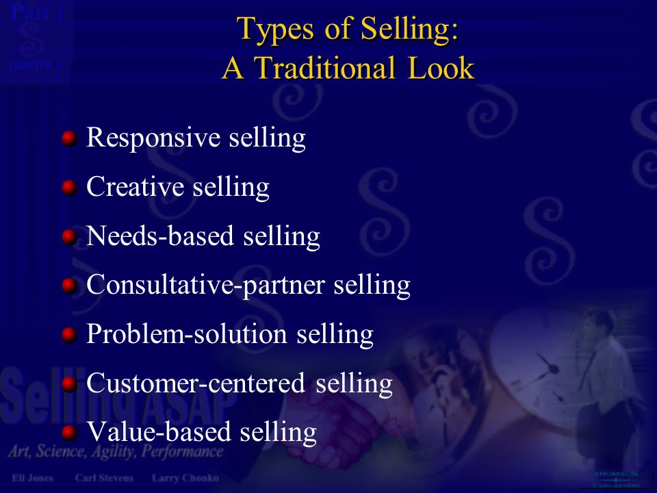 Types of Selling: A Traditional Look