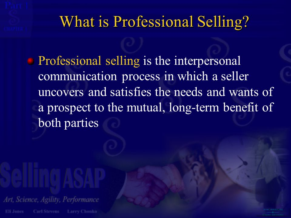What is Professional Selling
