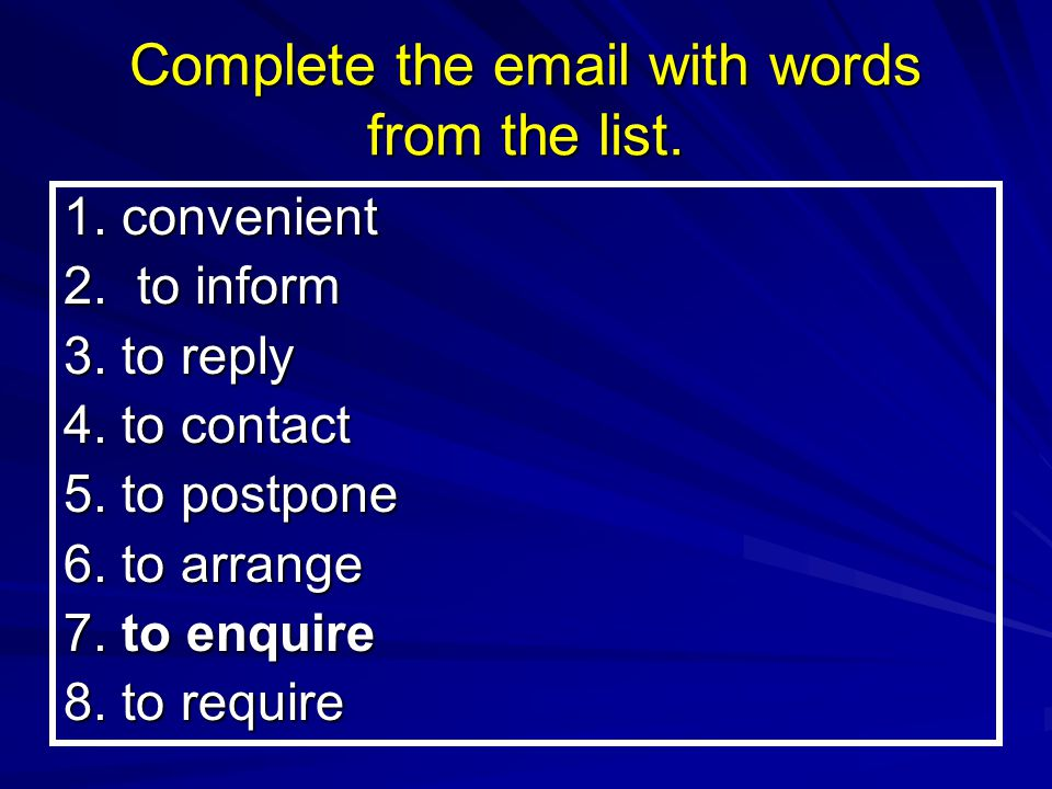 Complete the email with words from the list.