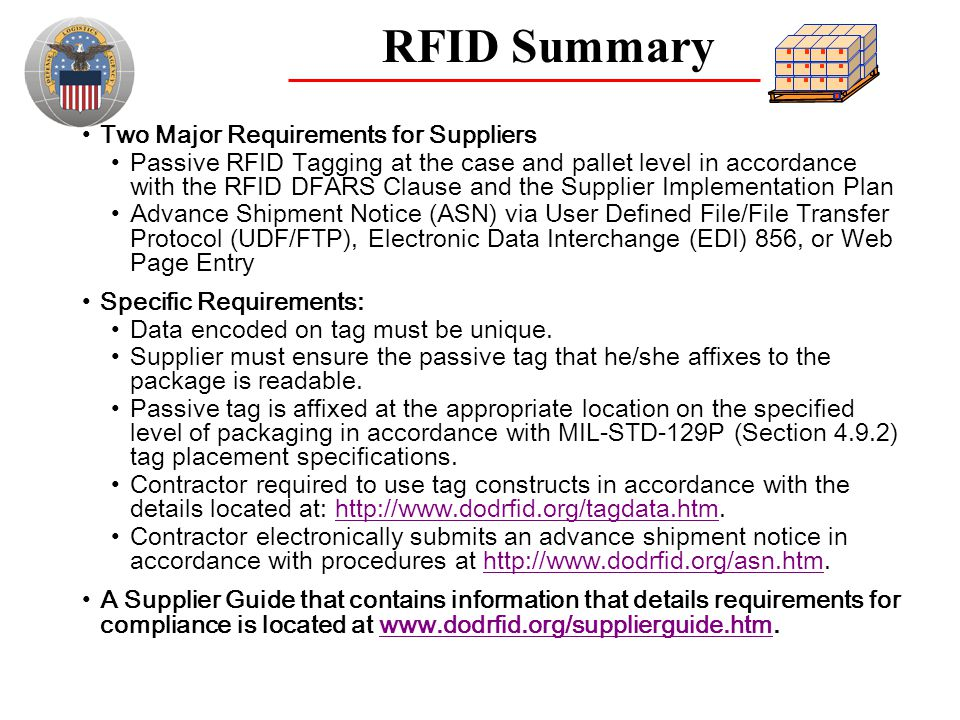 RFID Summary Two Major Requirements for Suppliers