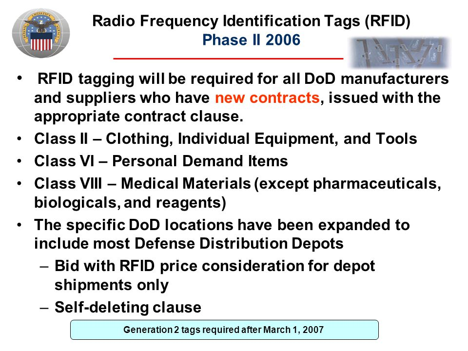 Radio Frequency Identification Tags (RFID) Phase II 2006